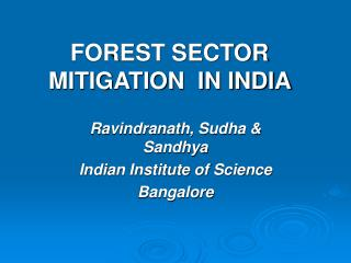 FOREST SECTOR MITIGATION  IN INDIA