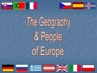 The Geography & People of Europe