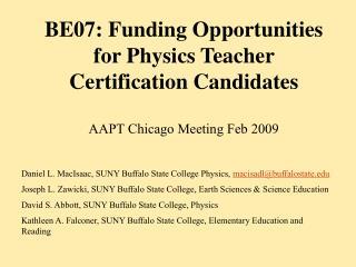 Daniel L. MacIsaac, SUNY Buffalo State College Physics,  macisadl@buffalostate