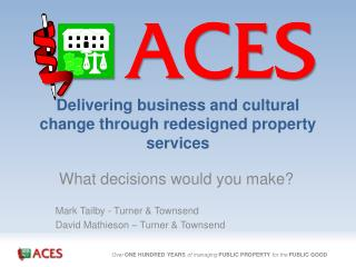 Delivering business and cultural change through redesigned property services