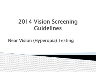 2014 Vision Screening Guidelines