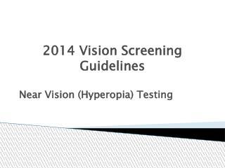 2014 Vision Screening Guidelines