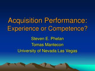 Acquisition Performance: Experience or Competence?