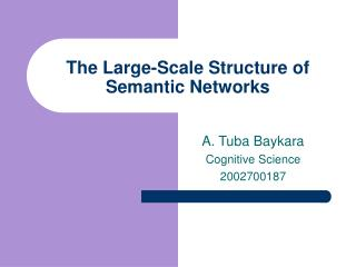 The Large-Scale Structure of Semantic Networks