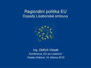 Regionální politika EU  Dopady Lisabonské smlouvy
