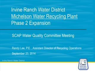 Irvine Ranch Water District Michelson Water Recycling Plant Phase 2 Expansion