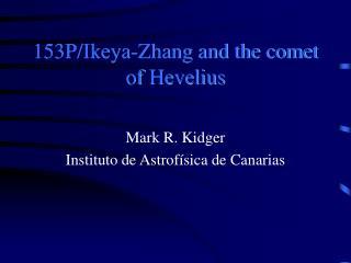 153P/Ikeya-Zhang and the comet of Hevelius