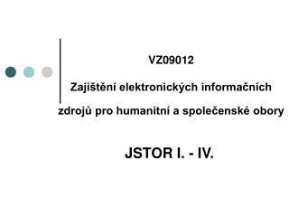 VZ09012  Zajištění elektronických informačních zdrojů pro humanitní a společenské obory