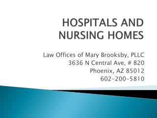 HOSPITALS AND NURSING HOMES