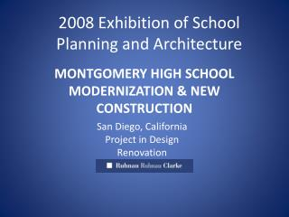 MONTGOMERY HIGH SCHOOL MODERNIZATION & NEW CONSTRUCTION