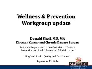 Wellness & Prevention Workgroup update