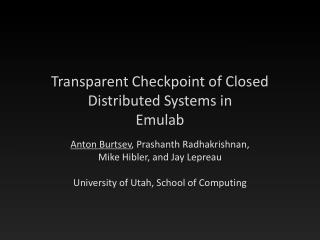 Transparent Checkpoint of Closed Distributed Systems in Emulab