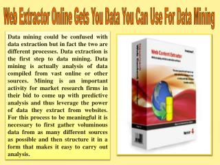 Web Extractor Online Gets You Data You Can Use For Data Mini
