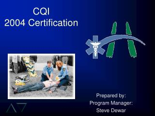 CQI 2004 Certification