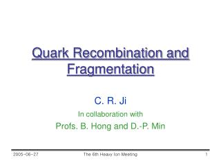Quark Recombination and Fragmentation
