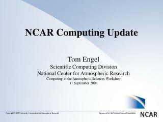 NCAR Computing Update