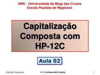 Capitalização Composta com HP-12C