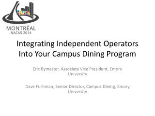 Integrating Independent Operators Into Your Campus Dining Program