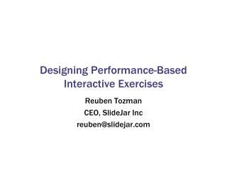 Designing Performance-Based Interactive Exercises