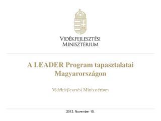 A LEADER Program tapasztalatai Magyarországon