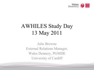 AWHILES Study Day 13 May 2011