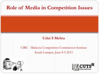 Role of Media in Competition Issues