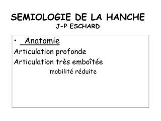 SEMIOLOGIE DE LA HANCHE J-P ESCHARD