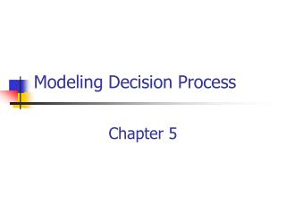Modeling Decision Process