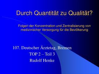 107. Deutscher Ärztetag, Bremen TOP 2 – Teil 3 Rudolf Henke