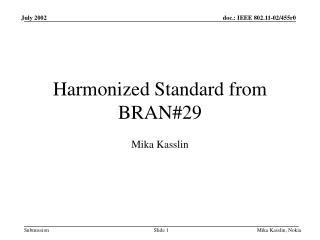 Harmonized Standard from BRAN#29