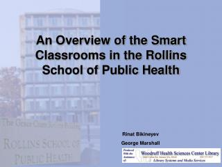 An Overview of the Smart Classrooms in the Rollins School of Public Health
