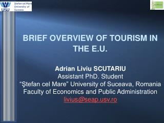 BRIEF OVERVIEW OF TOURISM IN THE E.U.
