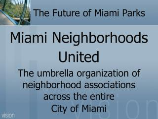 The Future of Miami Parks
