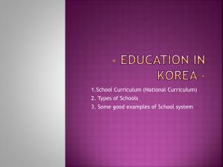 - Education in Korea -