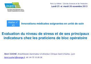 Henri CUCHE , Anesthésiste réanimateur et directeur Clinique Saint-Charles, Lyon