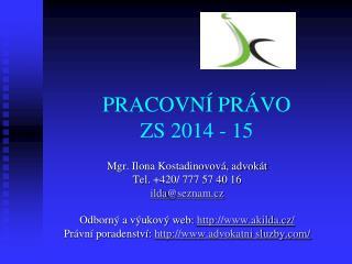 PRACOVNÍ PRÁVO ZS 2014 - 15
