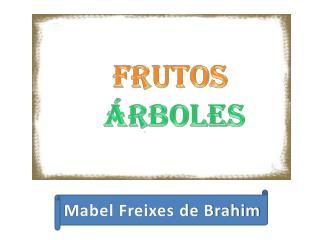 FRUTOS  �RBOLES