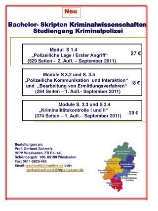 Bestellungen an: Prof. Gerhard Schmelz,  HfPV Wiesbaden, FB Polizei,