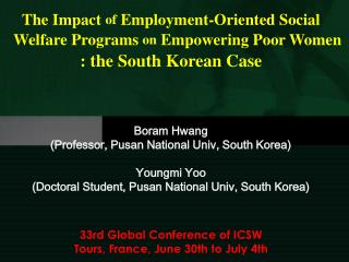 The Impact  of  Employment-Oriented Social Welfare Programs  on  Empowering Poor Women