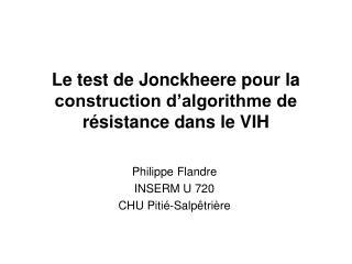 Le test de Jonckheere pour la construction d'algorithme de résistance dans le VIH