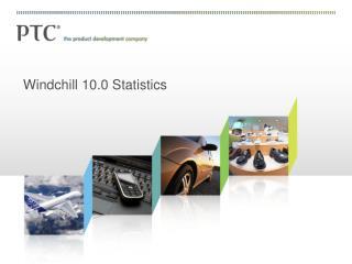 Windchill 10.0 Statistics