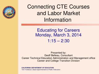 ConnectingCTE Courses and Labor Market Information