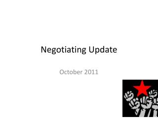 Negotiating Update