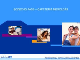 SODEXHO PASS – CAFETERIA MEGOLDÁS