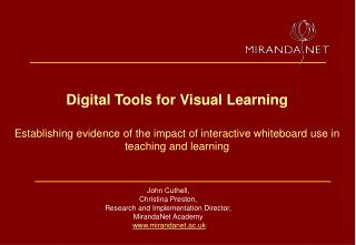 Digital Tools for Visual Learning  Establishing evidence of the impact of interactive whiteboard use in teaching and lea