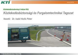Közlekedéstudományi Intézet Kht. Közlekedésbiztonsági és Forgalomtechnikai Tagozat