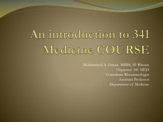 An introduction to 341 Medicine COURSE