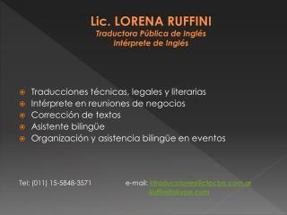 Lic. LORENA RUFFINI Traductora Pública de Inglés Intérprete de Inglés