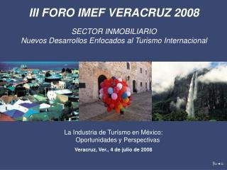 La Industria de Turísmo en México:  Oportunidades y Perspectivas