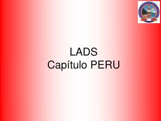 LADS Capítulo  PERU